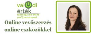 Online vevőszerzés online eszközökkel